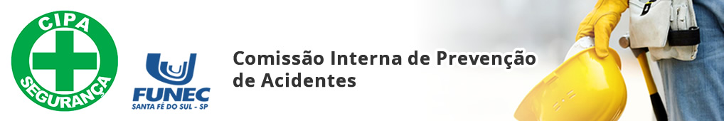 CIPA – Comissão Interna de Prevenção de Acidentes, FUNEC